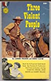 img - for Three Violent People book / textbook / text book