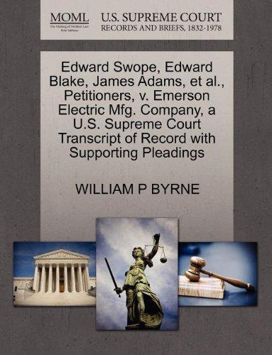 edward-swope-edward-blake-james-adams-et-al-petitioners-v-emerson-electric-mfg-company-a-us-supreme-