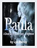 img - for Paula [A Ghost Story. A Love Story. A Nightmare] book / textbook / text book