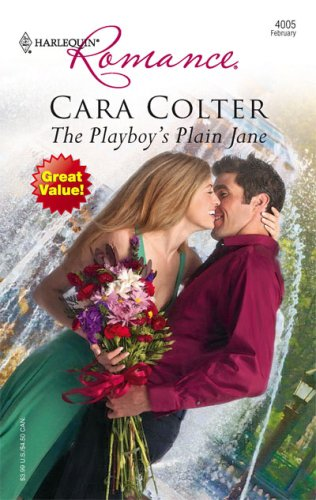 The Playboy's Plain Jane (Harlequin Romance), CARA COLTER