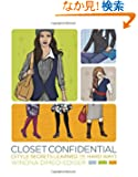 Closet Confidential: Style Secrets Learned the Hard Way
