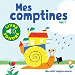 Mes comptines (Tome 1): 6 images � re...