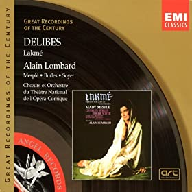 Delibes : Lakm�/Lombard