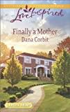 img - for Finally a Mother (Love Inspired LP) book / textbook / text book