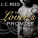 The Lover's Promise: No Exceptions, Book 3 | J. C. Reed