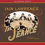 The Séance | Iain Lawrence