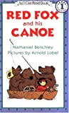 Red Fox and His Canoe (I Can Read Book 1)