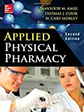 img - for Applied Physical Pharmacy 2/E 2nd Edition by Amiji, Mansoor, Cook, Thomas J., Mobley, Cary (2014) Hardcover book / textbook / text book