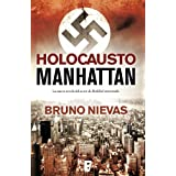 Holocausto Manhattan (La Trama)
