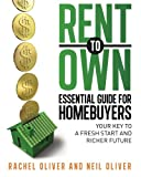 img - for Rent to Own Essential Guide for Homebuyers: The Key to a Fresh Start and Richer Future book / textbook / text book