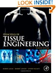 Principles of Tissue Engineering, 4th...