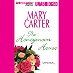 Almost Home: The Honeymoon House: A Selection from the Almost Home anthology | Mary Carter