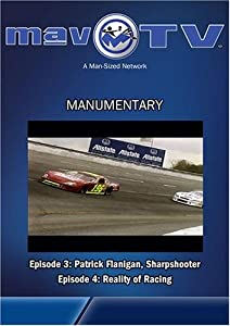 Manumentary: Patrick Flannigan & Reality Racing