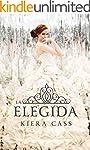 La elegida (Serie La Selecci�n)