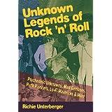 Unknown Legends of Rock 'n' Rollby Richie Unterberger