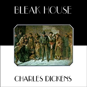 Bleak House, Volume 1 Hörbuch