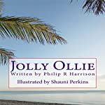 Jolly Ollie | Philip R Harrison