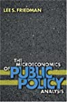 The Microeconomics of Public Policy A...