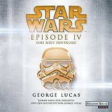 Eine neue Hoffnung (Star Wars Episode 4) Hörbuch von George Lucas Gesprochen von: Wolfgang Pampel