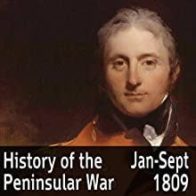 A History of the Peninsular War Volume 2: January - September 1809 (       ABRIDGED) by Charles Oman Narrated by Felbrigg Napoleon Herriot