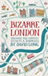 Bizarre London: Discover the Capital'...