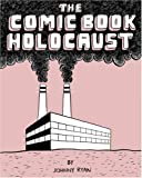 The Comic Book Holocaust