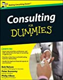 img - for Consulting for Dummies (UK Edition) by Philip Albon (16-Jan-2009) Paperback book / textbook / text book