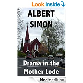 Drama in the Mother Lode (Henry Wright Mystery Book 4)
