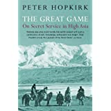 The Great Game: On Secret Service in High Asiaby Peter Hopkirk