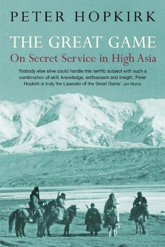 The Great Game: On Secret Service in High Asia: Peter Hopkirk: 9780719564475: Amazon.com: Books
