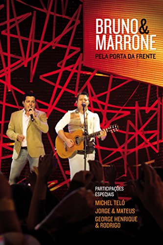 Amazon.com: Bruno & Marrone: Pela Porta da Frente: Bruno E. Marrone