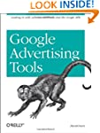 Google Advertising Tools: Cashing in...