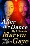 img - for After the Dance: My Life with Marvin Gaye book / textbook / text book