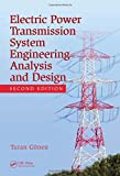 img - for Electrical Power Transmission System Engineering: Analysis and Design, 2nd Edition book / textbook / text book