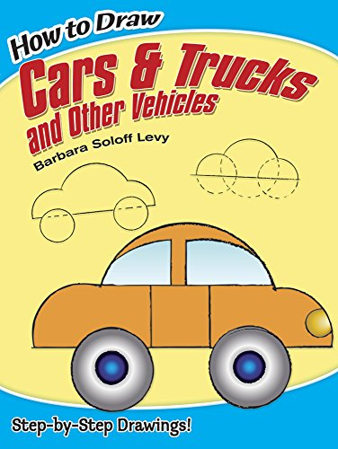 How to Draw Cars and Trucks and Other Vehicles (Dover How to Draw) (How To Draw Cars Step By Step compare prices)