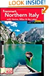 Frommer's Northern Italy: with Venice...