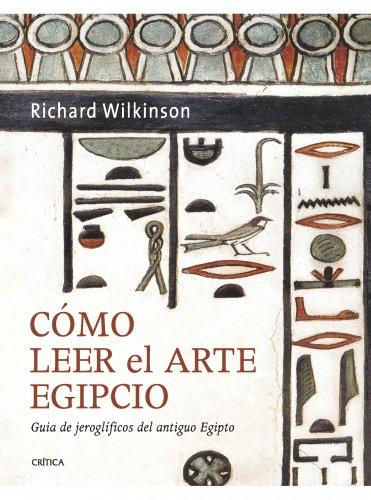 COMO LEER EL ARTE EGIPCIO