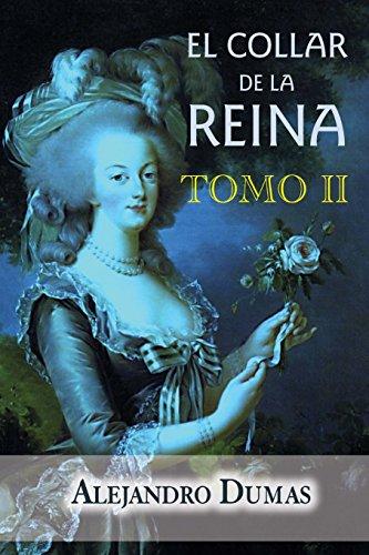 El collar de la reina (tomo 2): Volume 2