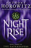 Nightrise: Book Three of the Gatekeepers