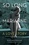 Kari Hesthamar By Kari Hesthamar - So Long, Marianne: A Love Story -- Includes Rare Material by Leonard Cohen