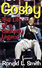 Cosby: The Life of a Comedy Legend