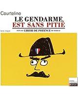 Le Gendarme est sans pitié