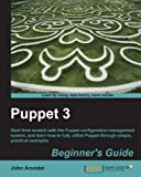 Puppet 3 Beginner�fs Guide