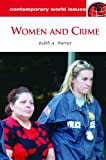 Women and Crime: A Reference Handbook (Contemporary World Issues)