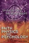 Faith, Physics, and Psychology: Rethi...