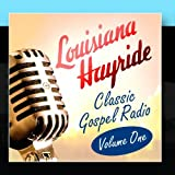 Louisiana Hayride - Classic Gospel Radio