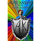 Alfie Knight and the Geek Legendsdi Lara Kellett-Smith