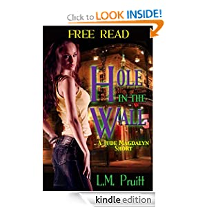 Hole in the Wall (The Jude Magdalyn Series) L.M. Pruitt