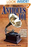 Antiques 101: A Crash Course in Every...