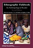 Ethnographic Fieldwork: An Anthropological Reader